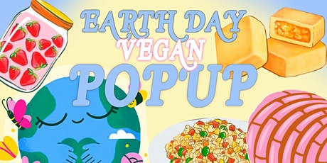 Earth Day Vegan Popup! tickets