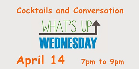Last Minute ~ What's Up Wednesday Happy Hour ~ Zoom tickets
