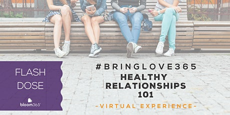 BLOOM365 - Building Healthy Relationships in the LGBTQ+ Community tickets