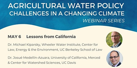 Agricultural Water Policy: Lessons from California tickets