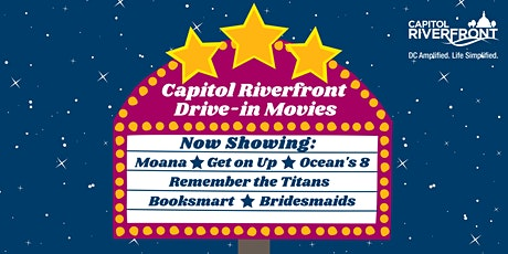 Capitol Riverfront Spring Drive-In Movie Series tickets