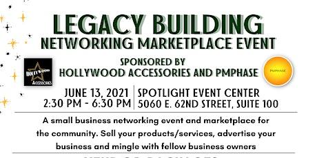 Legacy Building Networking Marketplace (Vendor Registration) tickets