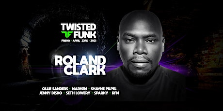 Twisted Funk Records with Roland Clark & Friends tickets