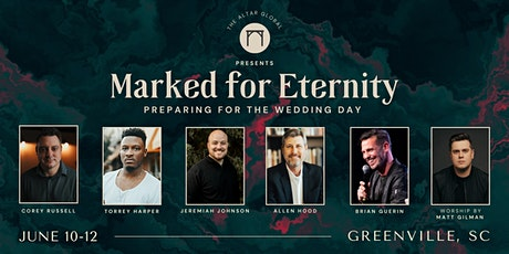 The Altar Conference: Marked for Eternity tickets
