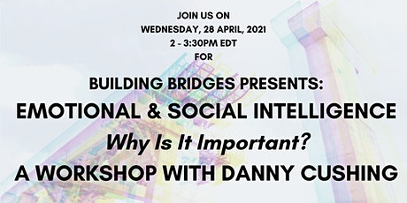 SOCIAL AND EMOTIONAL INTELLIGENCE - Why Is It Important? tickets