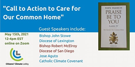 """CCL 2021 Catholic Conference - """"Call to Action to Care for Our Common Home"""" tickets"""