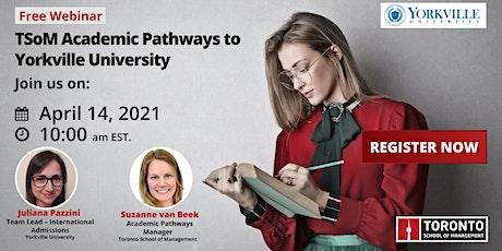TSoM Academic Pathways to Yorkville University tickets