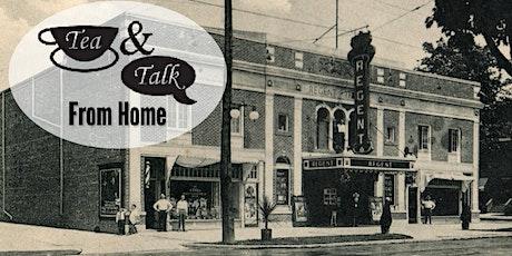 Tea & Talk from Home: Oshawa's Theatrical History tickets