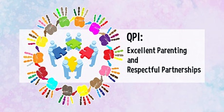 QPI: Excellent Parenting and Respectful Partnerships tickets