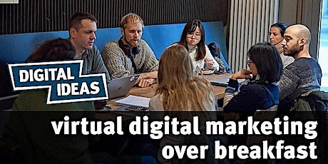 Digital Marketing over Breakfast (virtual) #43 tickets