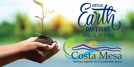 Costa Mesa Earth Day Virtual Webinar tickets