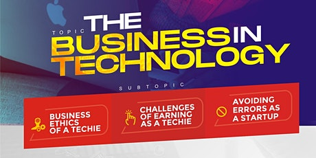THE BUSINESS IN TECHNOLOGY tickets
