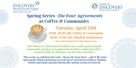Coffee & Community:  Spring Series - The Four Agreements tickets