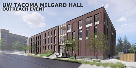 UW Tacoma Milgard Hall Outreach Event tickets