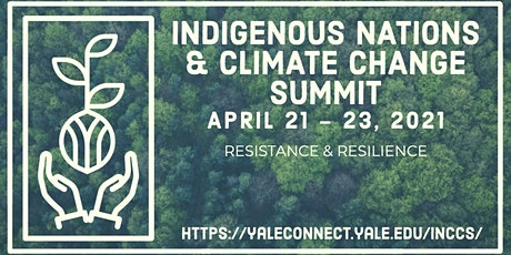 2021 Indigenous Nations & Climate Change Summit tickets