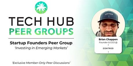 STARTUP FOUNDERS PEER GROUP | Investing in Emerging Markets tickets