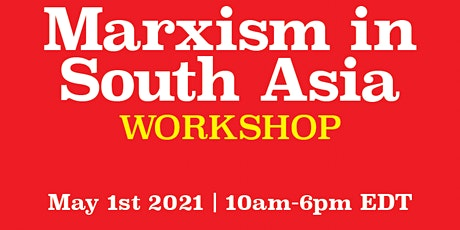 CSAC Marxism in South Asia Workshop tickets