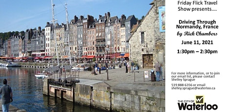 City of Waterloo Friday Flicks Travel Show: Driving Through Normandy France tickets