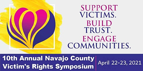 10th Annual Navajo County Victim's Rights Symposium tickets