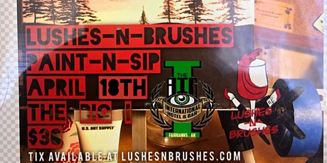 Lushes N Brushes Paint Night at The Big I tickets