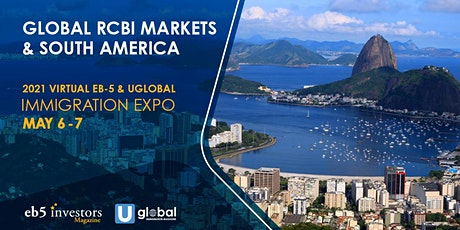EB-5 & Uglobal Immigration Expo Global RCBI Markets & South America tickets