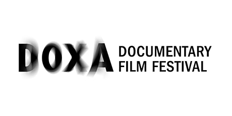 DOXA Documentary Film Festival Free Screening (TBA) April 16th tickets