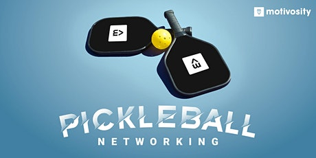 Pickleball Networking w/Motivosity tickets