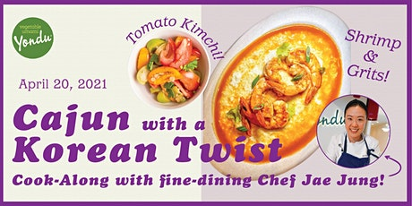 4/20 - Cook-Along with Chef Jae Jung: Korean fine-dining with a Cajun twist tickets