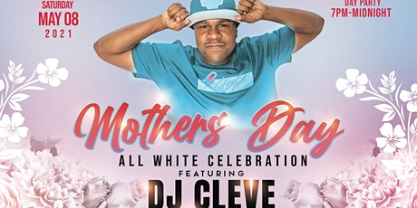 Mother's Day w/ DJ Cleve tickets
