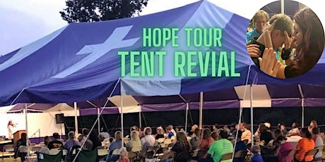 Hope Tour Revival  2021 Expect God To Move, Miracles, Faith, Holy Spirit tickets