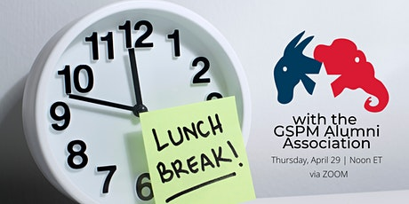 Lunch Break with the GSPM Alumni Association tickets