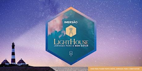 Imersão LightHouse | Jornada para o Bem-Estar ingressos