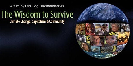The Wisdom to Survive: Online film and discussion tickets