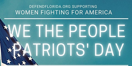 WE THE PEOPLE PATRIOTS' DAY tickets