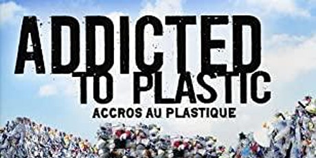 Addicted to Plastic: Online film and discussion tickets