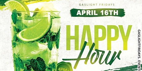 GasLight Friday's  // Happy Hour + Patio Vibes & Bar  (After Work) tickets