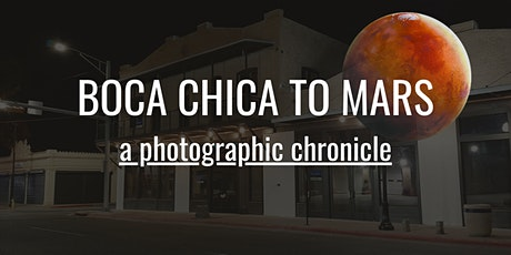 Boca Chica To Mars Pop-up Gallery tickets