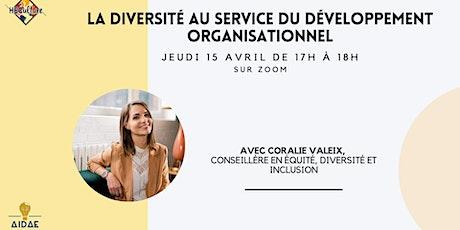 La diversité au service du développement organisationnel billets