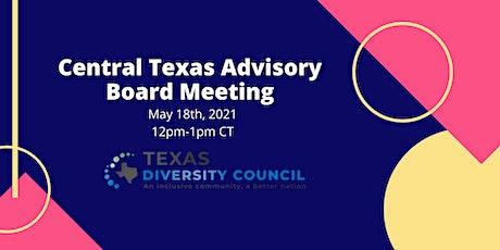 Central Texas Advisory Board Meeting- May 2021 tickets