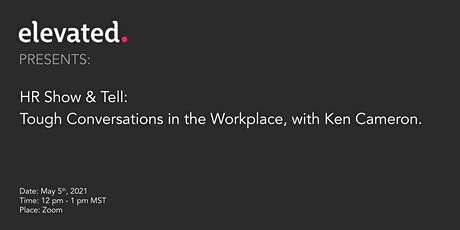 HR Show & Tell - Tough Conversations tickets