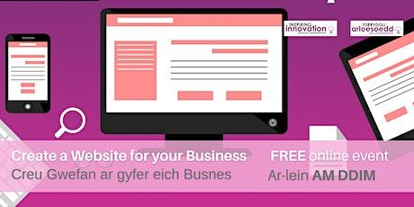 Create a Website for Your Business - Creu Gwefan ar gyfer eich Busnes tickets