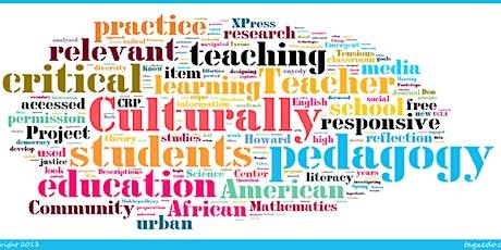 Culturally Responsive Pedagogy tickets
