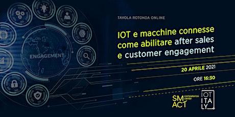 IoT e macchine connesse: come abilitare after sales e customer engagement biglietti