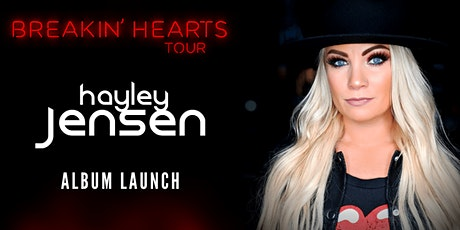 HAYLEY JENSEN - BREAKIN' HEARTS ALBUM LAUNCH TOUR tickets