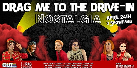 Drag Me To The Drive-In: Nostalgia tickets