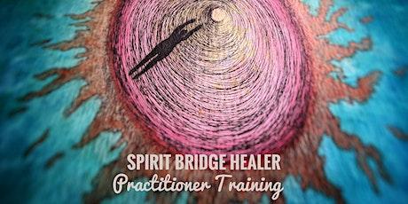 Spirit Bridge Intuitive Healing Practitioner Training tickets