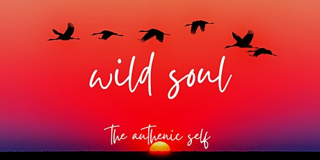 Wild Soul: The Authentic Self tickets