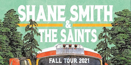SHANE SMITH & THE SAINTS tickets