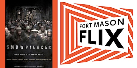 FORT MASON FLIX: Snowpiercer tickets