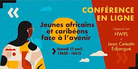Jeunes africains et caribéens face à l'avenir : aspirations, rêves, doutes. billets